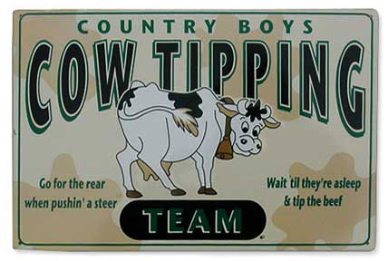Cow tipping Signs